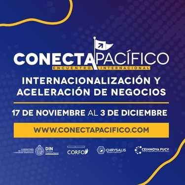 Conecta pacífico: Internacionalización y Aceleración negocios